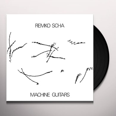 Remko Scha MACHINE GUITARS Vinyl Record