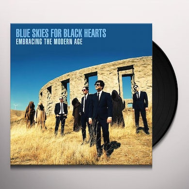 Blue Skies For Black Hearts EMBRACING THE MODERN AGE Vinyl Record