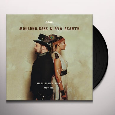 Bass Mollono & Ava Asante BIRDS FLYING HIGH - PART ONE Vinyl Record