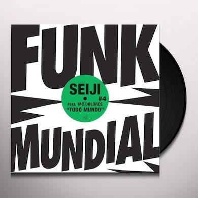 Seiji / Mc Dolores FUNK MUNDIAL 4: TODO MUNDO Vinyl Record