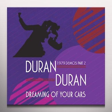 Duran Duran Dreaming Of Your Cars   1979 Demos Part Vinyl Record