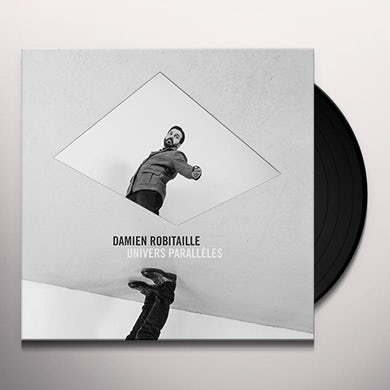 Damien Robitaille UNIVERS PARALLELES Vinyl Record