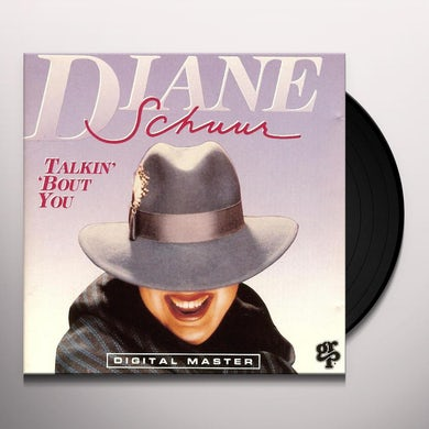 Diane Schuur TALKIN ABOUT YOU (LOUISIANA SUNDAY AFTERNOON) Vinyl Record