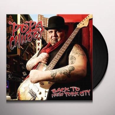 Popa Chubby BACK TO NEW YORK CITY Vinyl Record