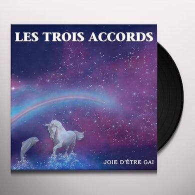 Les Trois Accords JOIE D'ETRE GAI Vinyl Record