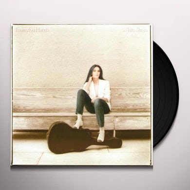 Emmylou Harris WHITE SHOES Vinyl Record