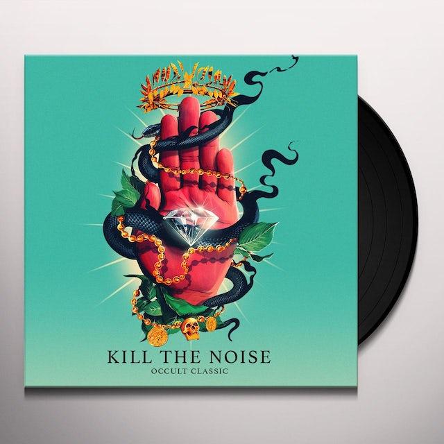 Kill The Noise OCCULT CLASSIC Vinyl Record