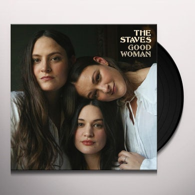 The Staves Good Woman Vinyl Record