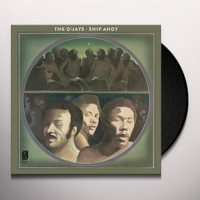 The O'Jays Ship Ahoy Vinyl Record