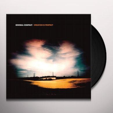 CREATION IS PERFECT Vinyl Record