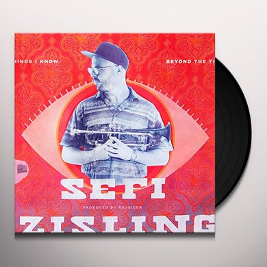 Sefi Zisling BEYOND THE THINGS I KNOW Vinyl Record
