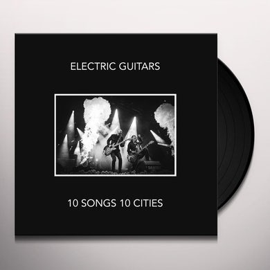 ELECTRIC GUITARS 10 SONGS 10 CITIES Vinyl Record