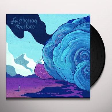 MEET YOUR MAKER Vinyl Record
