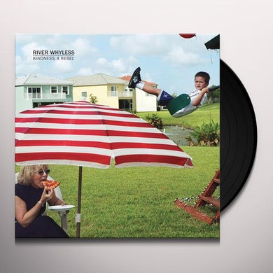 River Whyless KINDNESS A REBEL Vinyl Record