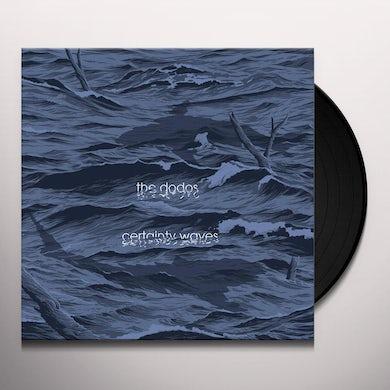 Dodos CERTAINTY WAVES Vinyl Record