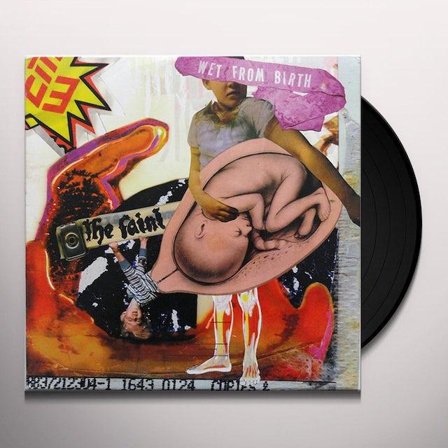 Faint WET FROM BIRTH Vinyl Record