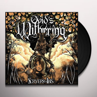 Ovid's Withering SCRYERS OF THE IBIS Vinyl Record