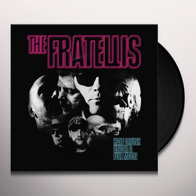 The Fratellis Half Drunk Under A Full Moon Vinyl Record