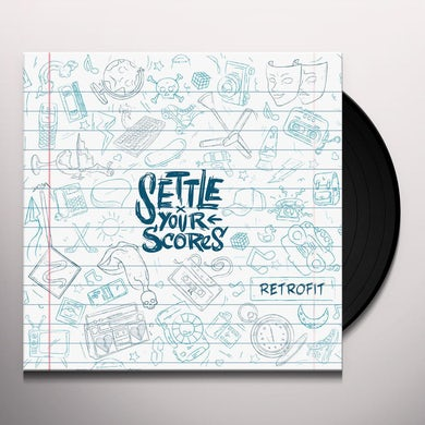 Settle Your Scores RETROFIT Vinyl Record