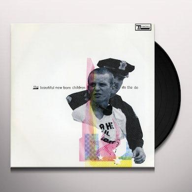 Beautiful New Born Children DO THE DO Vinyl Record