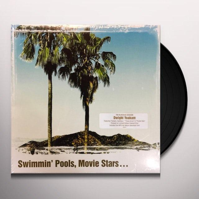 Dwight Yoakam SWIMMING POOLS MOVIE STARS Vinyl Record