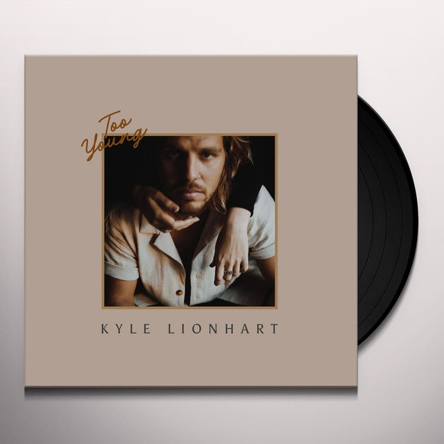 Kyle Lionhart TOO YOUNG Vinyl Record