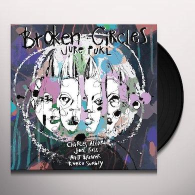 Broken Circles Vinyl Record