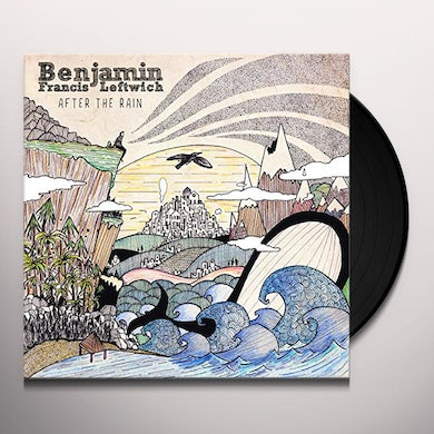 Benjamin Francis Leftwich AFTER THE RAIN Vinyl Record