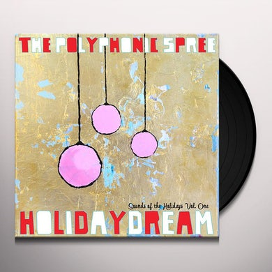 The Polyphonic Spree HOLIDAYDREAM 1 Vinyl Record