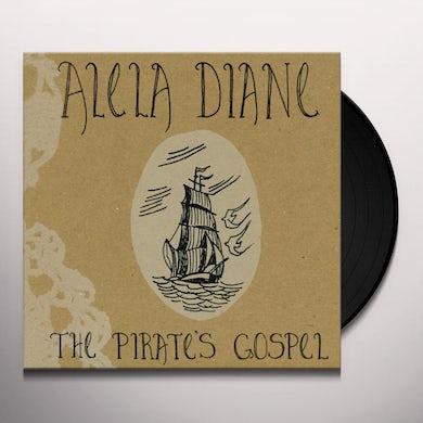 Alela Diane THE PIRATES GOSPEL DELUXE EDITION Vinyl Record