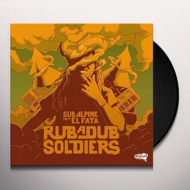 Sub Alpine & Fata RUB A DUB SOLDIERS Vinyl Record