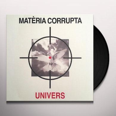 Univers MATERIA CORRUPTA Vinyl Record