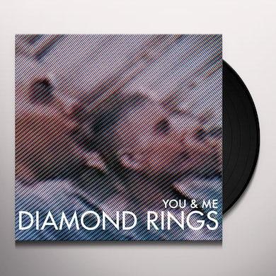 Diamond Rings YOU & ME Vinyl Record