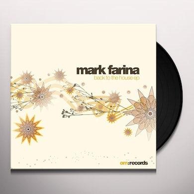 Mark Farina BACK TO THE HOUSE EP (Vinyl)