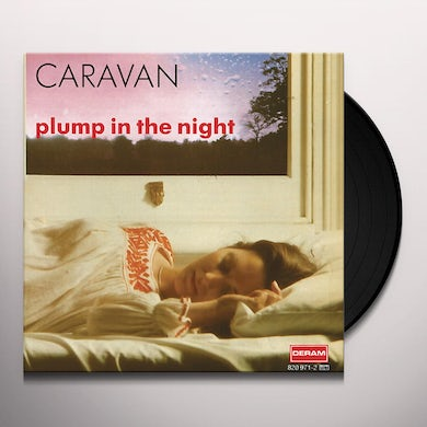 Caravan FOR GIRLS WHO GROW PLUMP IN THE NIGHT Vinyl Record