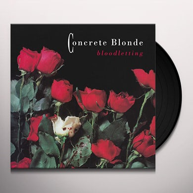 Concrete Blonde BLOODLETTING Vinyl Record