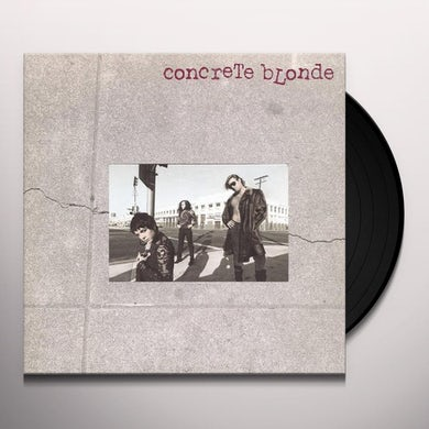 CONCRETE BLONDE Vinyl Record