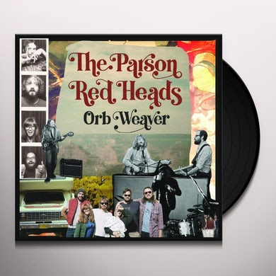 Parson Red Heads ORB WEAVER Vinyl Record