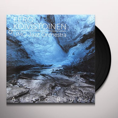 Eero Koivistoinen / Umo Jazz Orchestra ARCTIC BLUES Vinyl Record