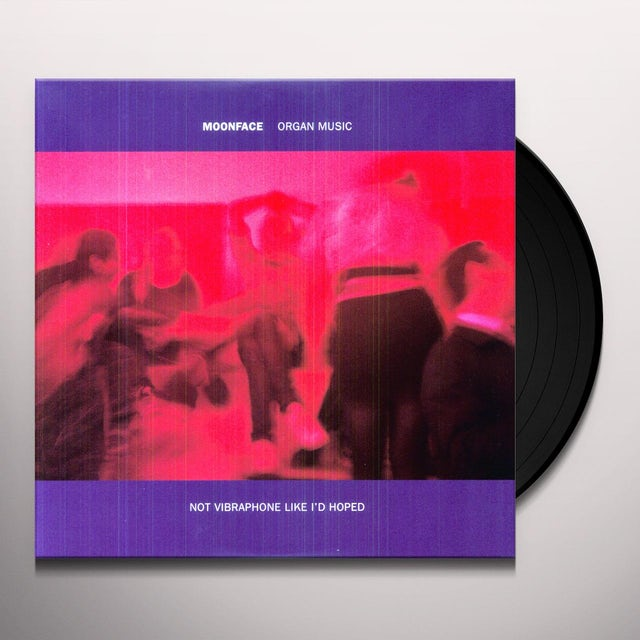 Moonface ORGAN MUSIC NOT VIBRAPHONE LIKE ID HOPED Vinyl Record