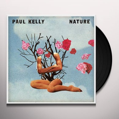 Paul Kelly NATURE Vinyl Record