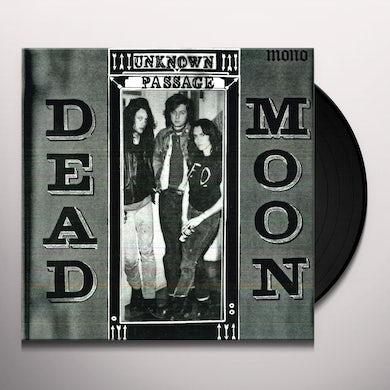 Dead Moon UNKNOWN PASSAGE Vinyl Record