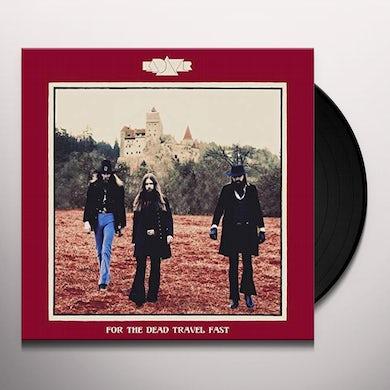 Kadavar FOR THE DEAD TRAVEL FAST Vinyl Record