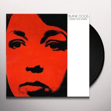 Blank Dogs UNDER & UNDER Vinyl Record