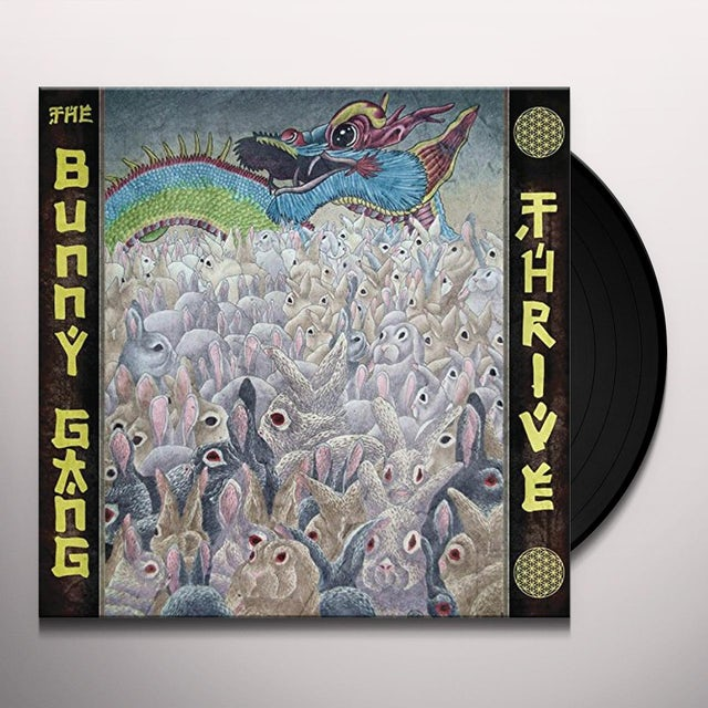 BUNNY GANG THRIVE Vinyl Record