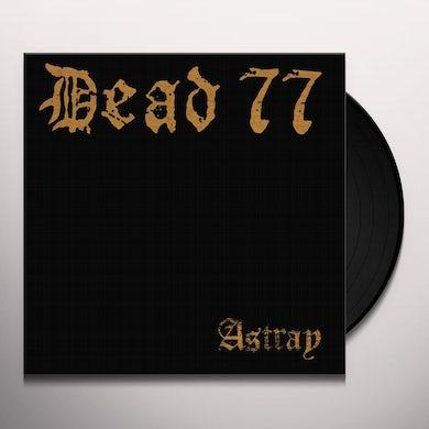 Dead 77 ASTRAY Vinyl Record
