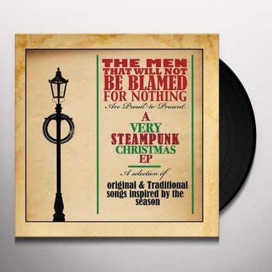 Men That Will Not Be Blamed For Nothing VERY STEAMPUNK CHRISTMAS EP Vinyl Record