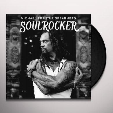 Michael Franti & Spearhead SOULROCKER Vinyl Record