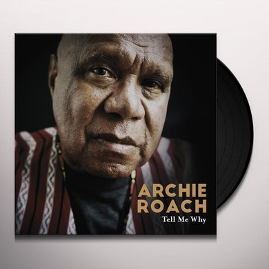 Archie Roach TELL ME WHY Vinyl Record