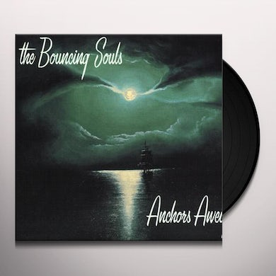 The Bouncing Souls ANCHORS AWEIGH Vinyl Record